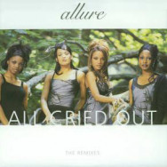 Allure – All Cried Out The Remixes