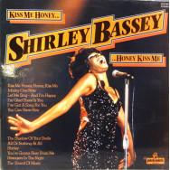 Shirley Bassey – Kiss Me Honey, Honey, Kiss Me
