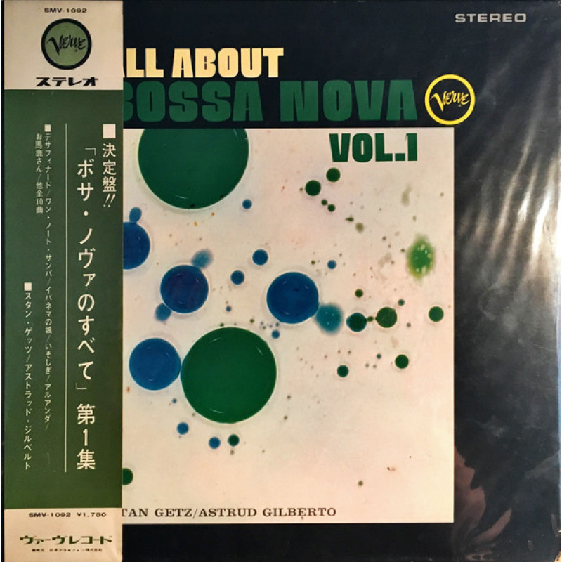 Stan Getz / Astrud Gilberto - All About Bossa Nova Vol. 1
