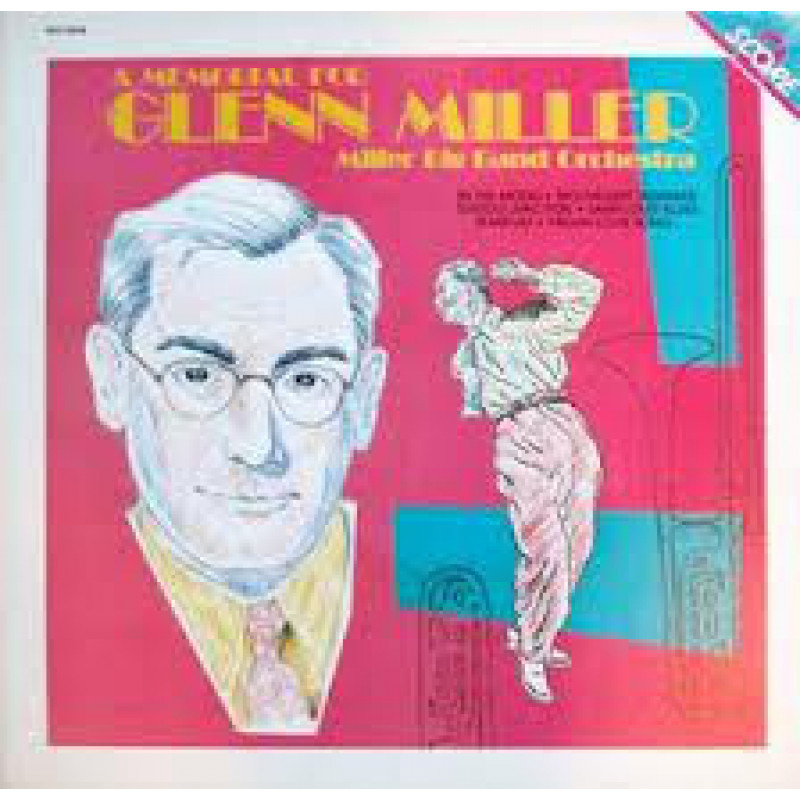 Glenn Miller – A Memorial For Glenn Miller