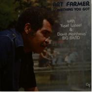 Art Farmer - Something You Got