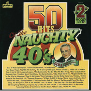 Geraldo And His Orchestra – 50 Hits Of The Naughty 40's