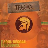 Various – Trojan: Original Soul Reggae Classics.