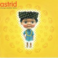Astrid - Strange Weather Lately