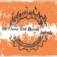 The Flame Still Burns / Jednota - The Flame Still Burns Vz. Jednota