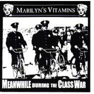 Marilyn's Vitamins - Meanwhile During The Class War