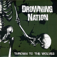Drowning Nation - Thrown To The Wolves